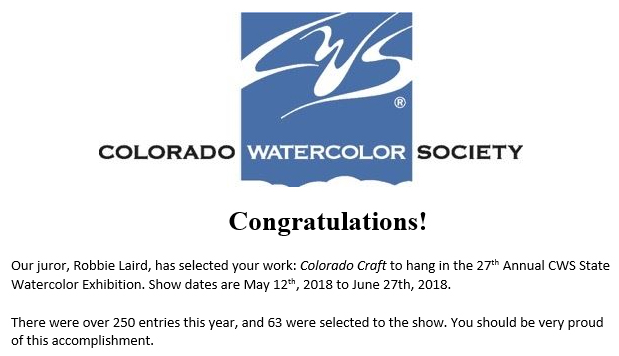 """""""Colorado Craft"""" Painting has been selected for the 2018 Colorado Watercolor Society State Exhibition"""